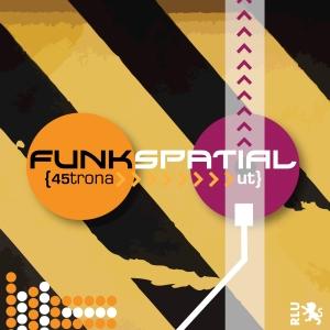 _45trona_ut_-_Funkspatial_Cover_1400x1400